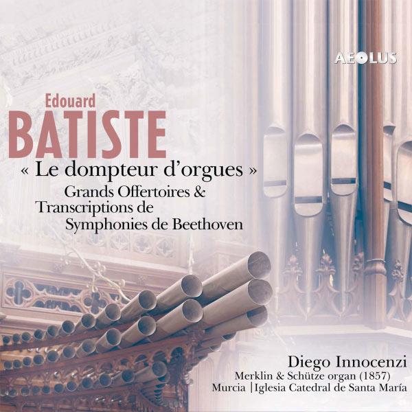 Edouard Batiste - Diego Innocenzi - Le Dompteur D'Orgues